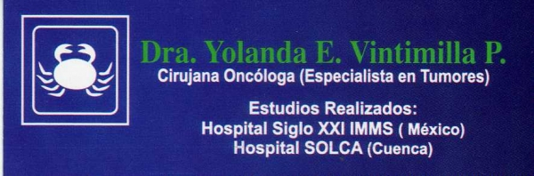Dra. Yolanda  Elisabeth   Vintimilla Pogo    Cirujana Oncóloga