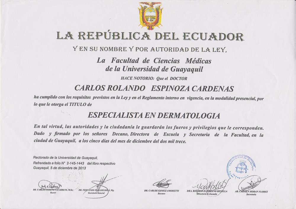 Dr.  Rolando   Espinoza Cárdenas    Dermatóloga